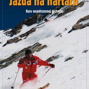 Jazda na nartach. Kurs współczesnej techniki najtaniej