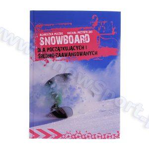 Książka Snowboard dla początkujących i średnio-zaawansowanych najtaniej